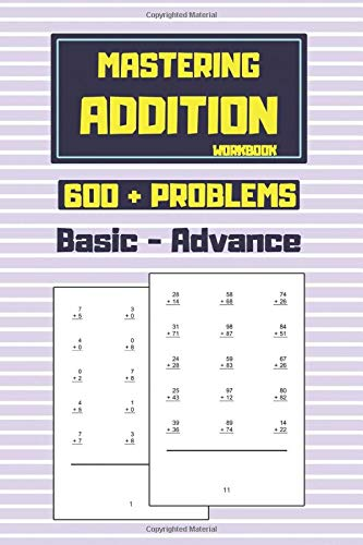 Mastering Addition Workbook: Help your kids master addition with 600 + problems and solutions | second grade math workbook | fun math books | flash ... subtraction flash cards - best alternative