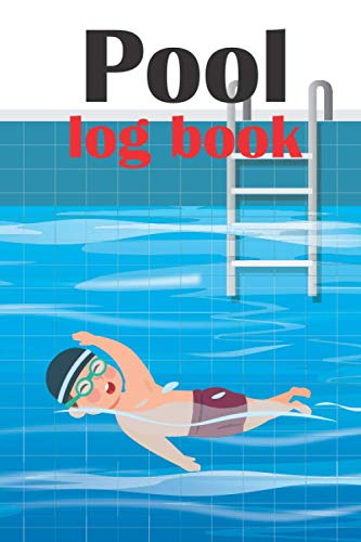 Pool Log Book: Water Chemistry and Maintenance Record for Swimming Pool
