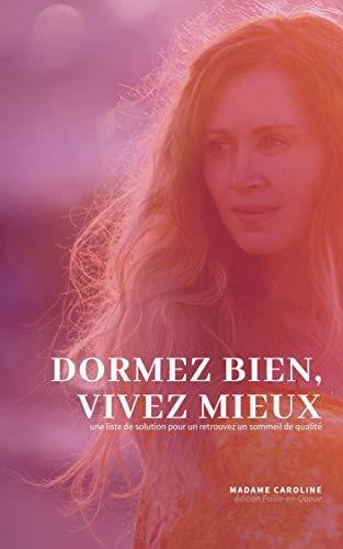Dormez bien, vivez mieux (French Edition)