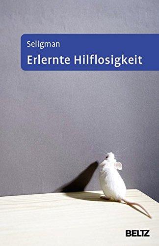 Erlernte Hilflosigkeit: Anhang: »Neue Konzepte und Anwendungen« von Franz Petermann