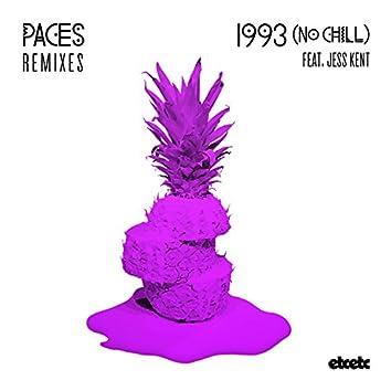 1993 (No Chill) (Remixes)