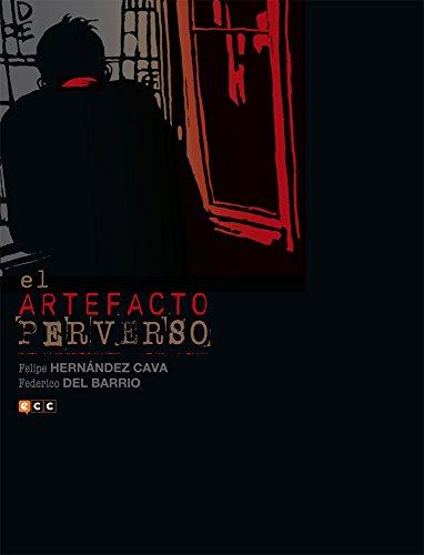 El artefacto perverso, de Felipe H. Cava y Federico del Barrio