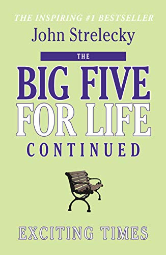 The Big Five for Life Continued: Exciting Times (English Edition)