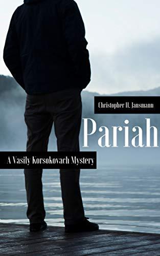 Pariah: A Vasily Korsokovach Mystery (Vasily Korsokovach Investigates Book 1) (English Edition)