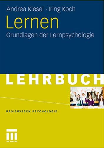 Lernen: Grundlagen der Lernpsychologie (Basiswissen Psychologie) (German Edition)