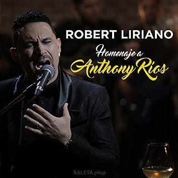 Homenaje a Anthony Ríos