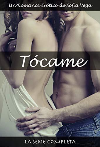 Tócame - La Serie Completa: Un Romance Erótico