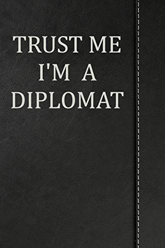 Trust Me I'm a Diplomat: Beer Tasting Journal Rate and Record Your Favorite Beers 120 pages 6'x9'
