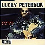 Beyond Cool von Lucky Peterson