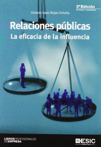 Relaciones públicas: La eficacia de la influencia (Libros profesionales)