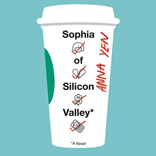 Sophia of Silicon Valley audiobook cover art