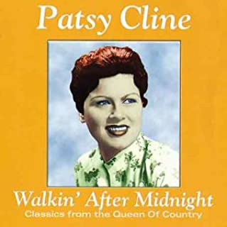 Walkin' After Midnight: Classics from the Queen of Country