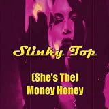 (She's The) Money Honey
