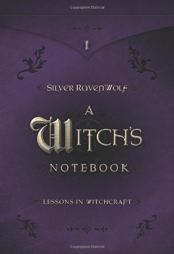 A Witch's Notebook: Lessons in Witchcraft: 9 Lessons in Witchcraft