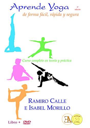 Aprende yoga de forma fácil, rápida y segura. Curso completo en teoría y practica