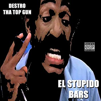 El Stupido Bars