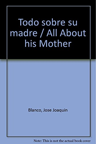 Todo sobre su madre / All About his Mother
