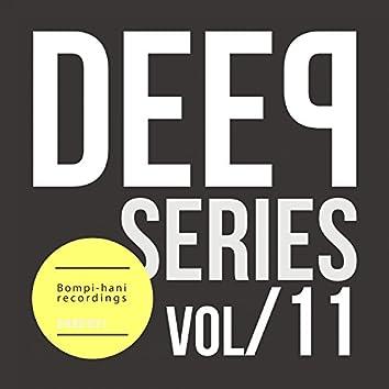 Deep Series - Vol.11