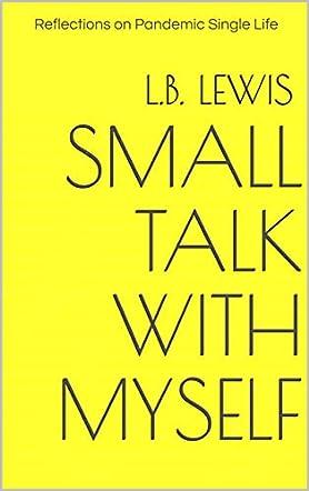 Small Talk with Myself