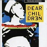 Songtexte von The Black Sorrows - Dear Children