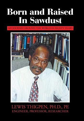 Born and Raised in Sawdust: My Journey Around the World in Eighty Years