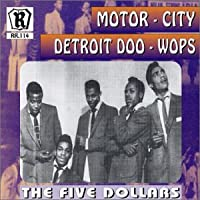 Motor City Detroit Doo Wo