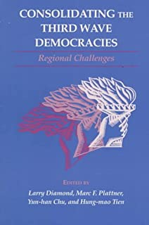 Consolidating the Third Wave Democracies: Regional Challenges: Volume 2 (A Journal of Democracy Book)