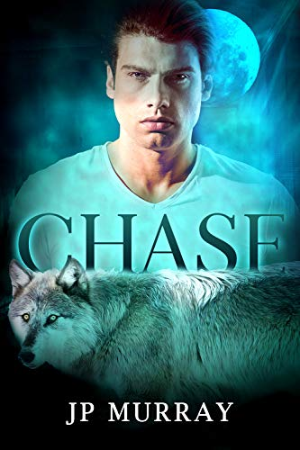 Chase: Gay Paranormal Romance by [JP Murray]