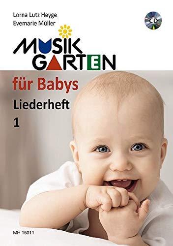 Musikgarten für Babys - Liederheft 1 mit CD: Liederheft 1 mit CD. Heft 1. Liederheft mit CD.