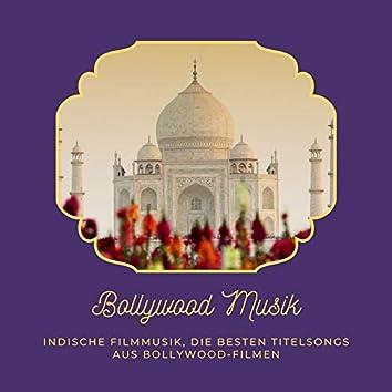 Bollywood Musik: Indische Filmmusik, die besten Titelsongs aus Bollywood-Filmen