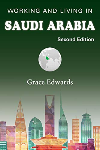 Working and Living in Saudi Arabia: Second Edition