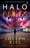 Halo of Fires: A Supernatural Revenge Thriller (The Dark Harbour Tales Book 1) (English Edition)