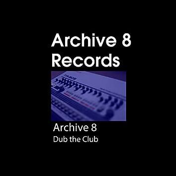 Dub the Club