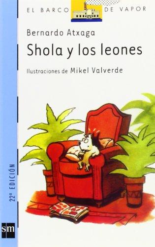 Shola y los leones (El Barco de Vapor Azul)