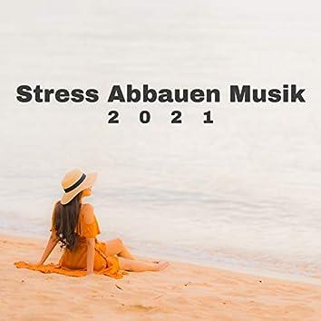 Stress Abbauen Musik 2021
