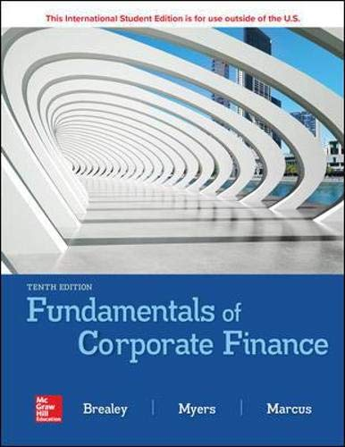 Compare Textbook Prices for Fundamentals of Corporate Finance 10 Edition ISBN 9781260566093 by Brealey, Richard,Myers, Stewart,Marcus, Alan