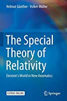 The Special Theory of Relativity: Einstein's World in New Axiomatics