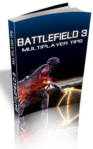 Battlefield 3: Multiplayer Tips (English Edition)