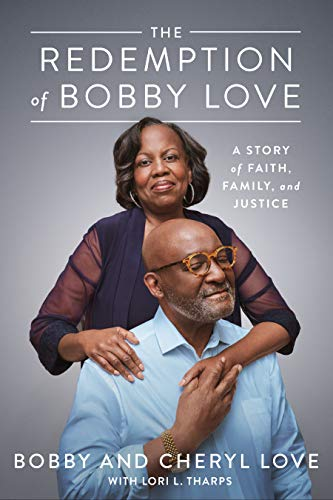 The Redemption of Bobby Love: A Story of Faith, Family, and Justice (English Edition)