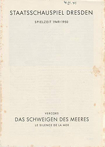Programmheft Vercors DAS SCHWEIGEN DES MEERES Spielzeit 1949 / 50 Heft 3