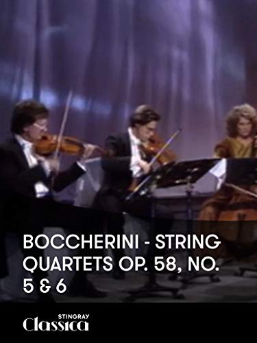 Boccherini - Streichquartette Op. 58, No. 5 and 6