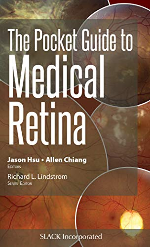 Compare Textbook Prices for The Pocket Guide to Medical Retina Pocket Guides 1 Edition ISBN 9781630916329 by Hsu MD, Jason,Chiang MD, Allen