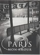 Paris: Mon Amour
