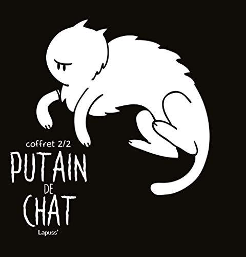 Putain de chat - Coffret 2/2: T05 -T07 + Bon Chien T01