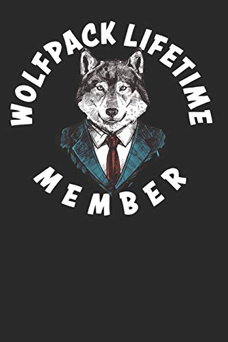 Wolfpack Lifetime Member: Funny and Cute Wolf Composition Book, Journal, Diary, Notebook for Wolves lovers. Wide Ruled Blank Lined. Diary, Notepad. ... Christmas, Kids, boys, girls, men and Women.
