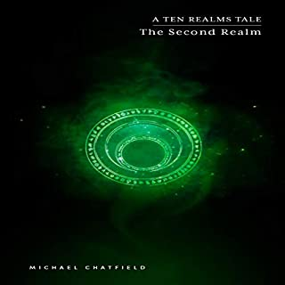 The Second Realm      The Ten Realms, Book 2              Written by:                                                                                                                                 Michael Chatfield                               Narrated by:                                                                                                                                 Todd Menesses                      Length: 21 hrs and 28 mins     4 ratings     Overall 4.5