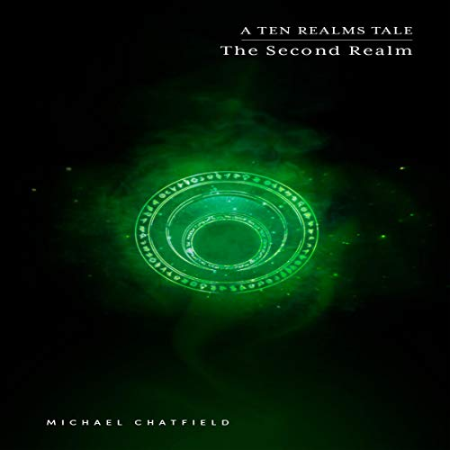 The Second Realm Audiobook By Michael Chatfield cover art