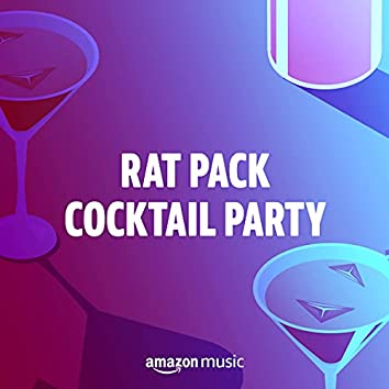 Rat Pack Cocktail Party