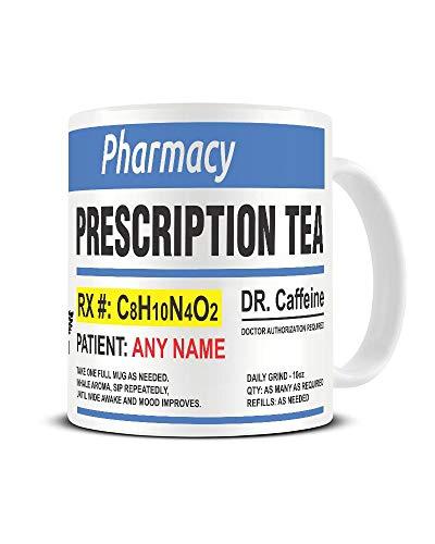 Personalised Tea Prescription Ceramic Mug - Customise with Any Name - Funny Medicine Coffee Cup - Novelty Tea Mug