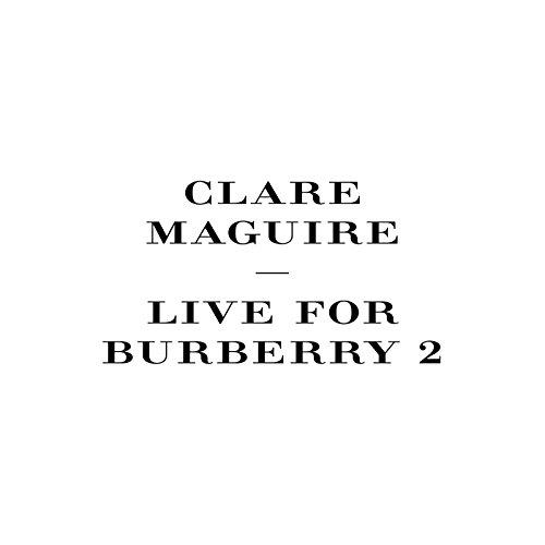 Live For Burberry (Pt. 2)